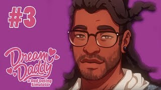 FIRST DATE! - Let's Play: Dream Daddy: A Dad Dating Simulator Part 3 [Mat's Route]