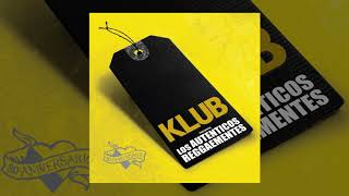 Klub  - Los Auténticos Reggaementes  (Full Album)
