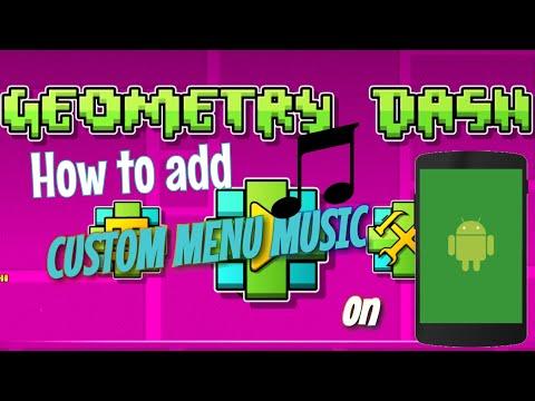 [2.11] How to add CUSTOM MENU MUSIC on Android (Geometry Dash)