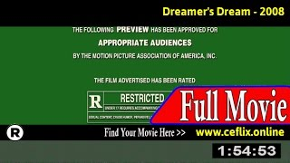 Watch: Dreamer's Dream (2008) Full Movie Online