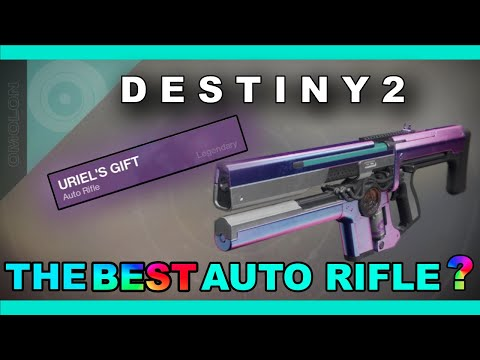 The BEST Auto Rifle in Destiny 2? (URIEL'S GIFT)