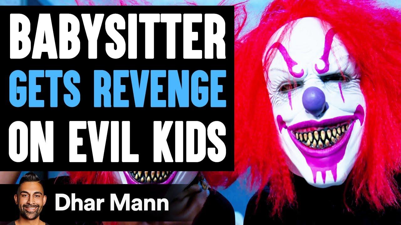 Download Babysitter GETS REVENGE On EVIL KIDS, What Happens Will Shock You | Dhar Mann
