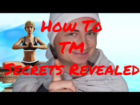 TM how to do Transcendental Meditation Secrets Revealed