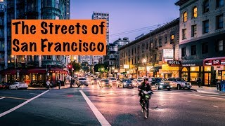 The Streets of San Francisco: Travel Photography Vlog