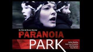 PARANOIA PARK - Bande-Annonce (2015)