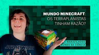 A Terra é PLANA no Minecraft?