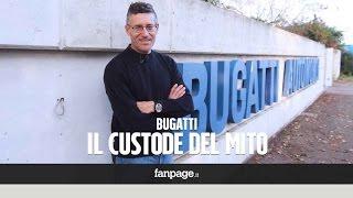 L'ultimo custode del mito Bugatti: