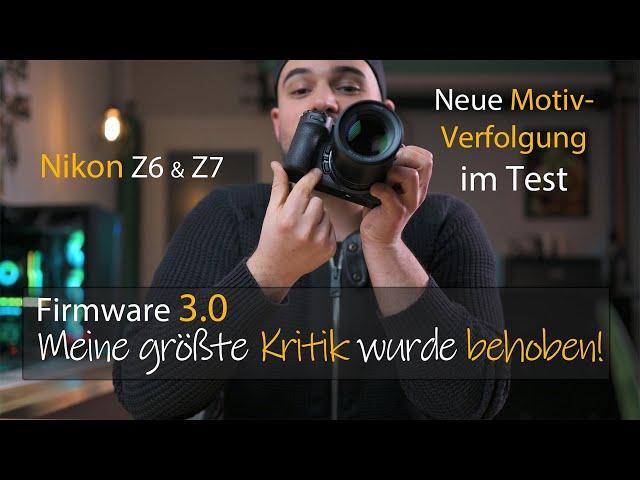 Nikon Z6 & Z7 Firmware Update 3.0 - Neue Motivverfolgung & Tiererkennung