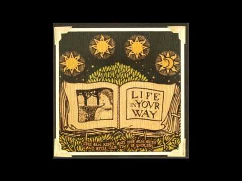 Life In Your Way - Fall