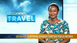 Le Botswana, un paradis touristique pour les amoureux [Travel]