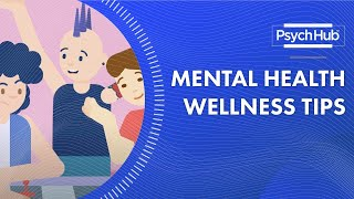 Mental Health Wellness Tips