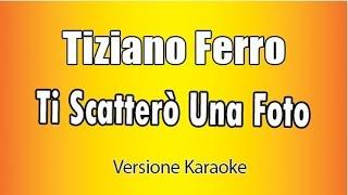 Download lagu Tiziano Ferro -  Ti Scatterò una foto (Versione Karaoke Academy Italia)