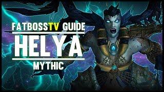 Helya Mythic Guide - FATBOSS