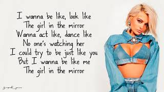 Girl In The Mirror - Bebe Rexha (Lyrics)