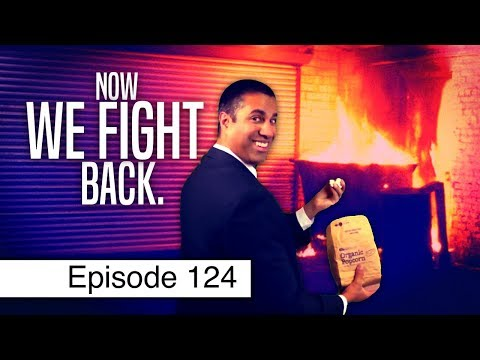 The Fight to Save Net Neutrality Begins Now | Episode 124
