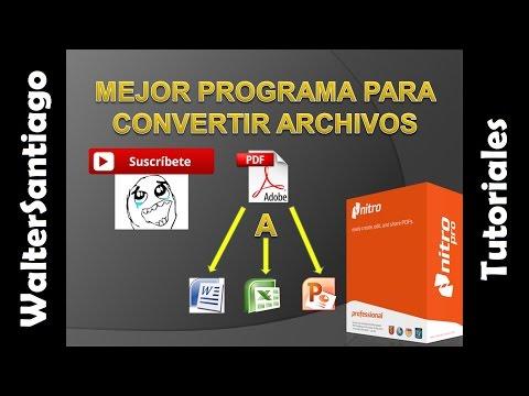 Mejor Programa Para Convertir Archivos PDF A WORD, EXCEL, POWER POINT, Entre Otros Formatos! 2015