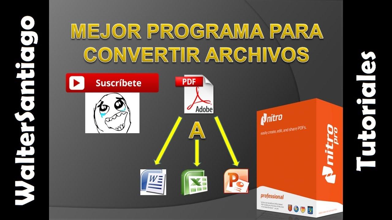 mejor programa para convertir archivos pdf a word  excel