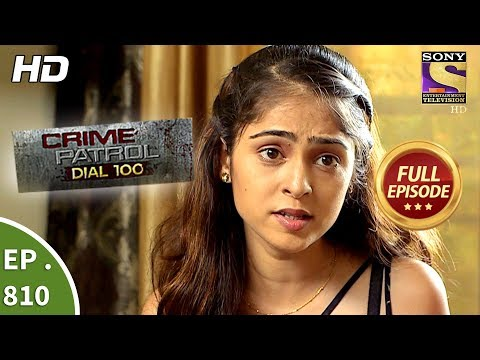 Crime Patrol Dial 100 – Ep 810 – Full Episode – 29th June, 2018