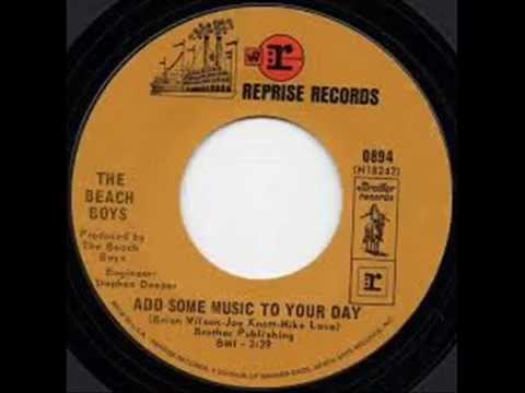 The Beach Boys:-'Add Some Music To Your Day'