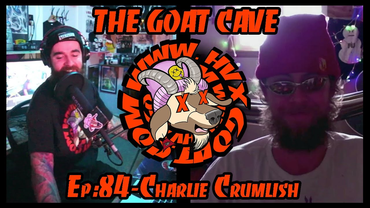 The Goat Cave Podcast (Ep:84- Charlie Crumlish)