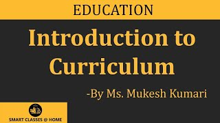Curriculum lecture, Bed by Mukesh Kumari
