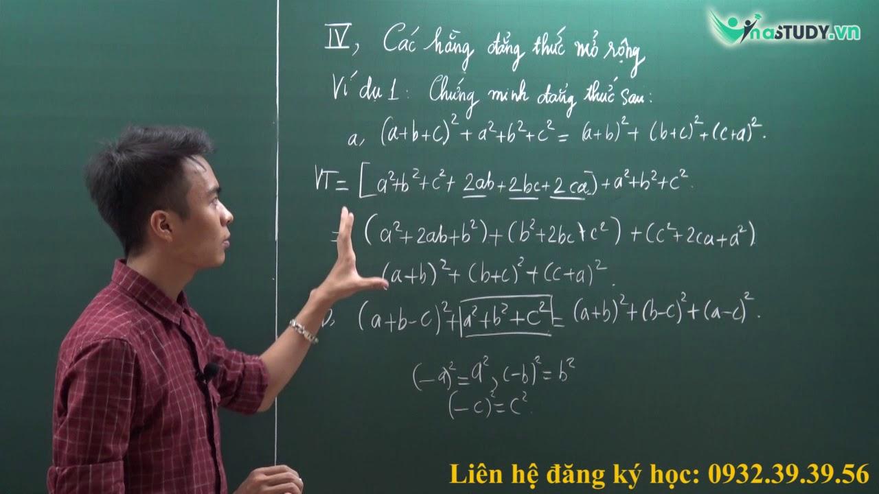 [Toán nâng cao lớp 8] – Các hằng đẳng thức mở rộng – thầy Nguyễn Hùng Cường