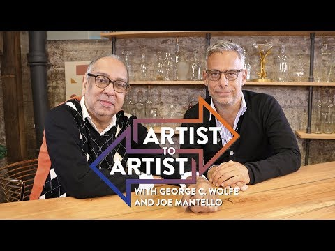 Artist to Artist: George C. Wolfe and Joe Mantello on Success and ...
