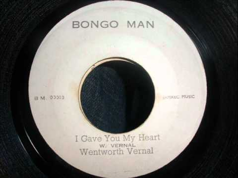 Wentworth Vernal - I gave you my heart - Studio one