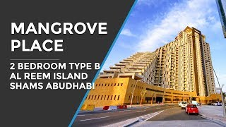 2 Bedroom Apartment Type B in Mangrove Place, Al Reem Island, Abu Dhabi
