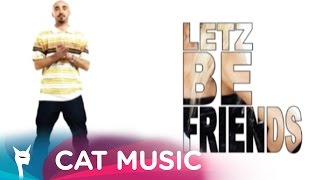 Cabron - Letz be friends (Official Video)