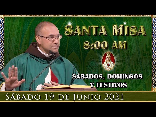 ⛪ Santa Misa ⚜️ Sábado 19 de Junio 8:00 AM - POR TUS INTENCIONES | Caballeros de la Virgen