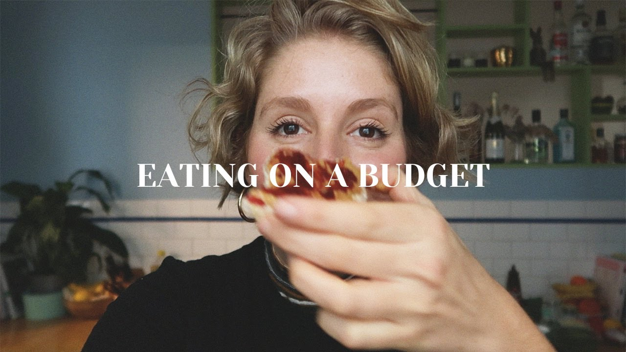 What I Eat on a Budget Bbbyy