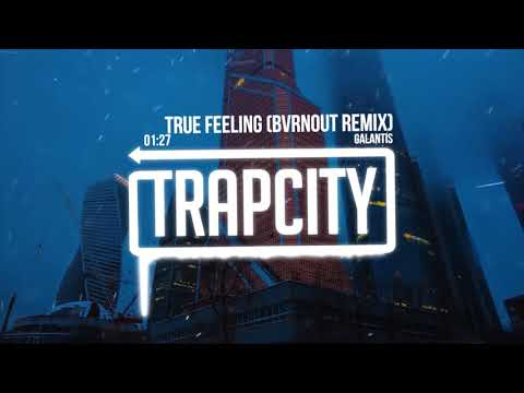 Galantis - True Feeling (BVRNOUT Remix)