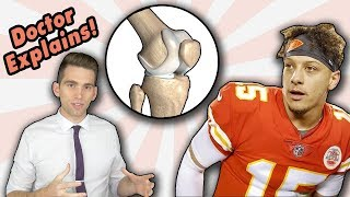 Doctor Explains Patrick Mahomes Knee Injury | Dislocates Kneecap