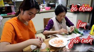 Lần đầu tiên gia đình chồng Hàn Quốc ăn thử gỏi cuốn Việt Nam