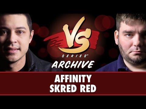 12/13/16 - Tom vs Todd: Affinity Vs Skred Red [Modern]