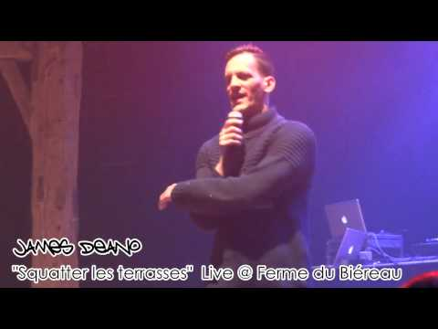 """James Deano - """"Squatter les terrasses"""" Live @ Ferme du Biéreau"""