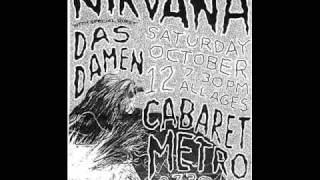 "Nirvana ""Pennyroyal Tea"" Live Cabaret Metro, Chicago, IL 10/12/91 (Soundboard audio)"