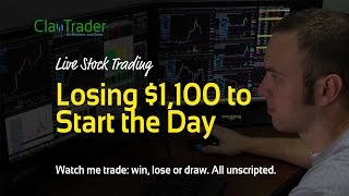 Live Day Trading - Losing $1,100 to Start the Day