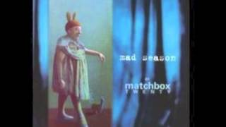 Matchbox Twenty 20 - If Your
