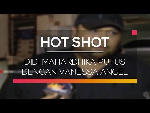 Didi Mahardhika Putus dengan Vanessa Angel - Hot Shot
