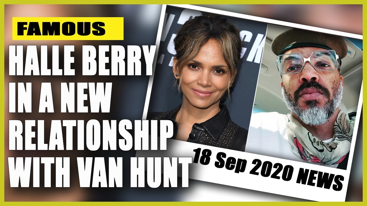 Halle Berry seems to confirm relationship with singer Van Hunt ...