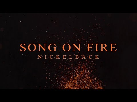 Thumbnail: Nickelback - Song On Fire [Lyric Video]