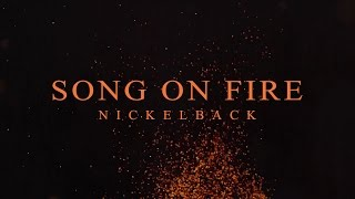 Nickelback - Song On Fire [Lyric Video]