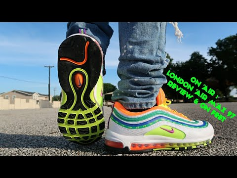 NIKE AIR MAX 97 ON AIR: LONDON REVIEW & ON FEET