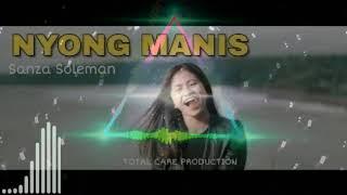 Download lagu Dj Sanza soleman NYONG MANIS