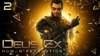 Deus Ex: Human Revolution Walkthrough - Part 2 (Playthrough, Let