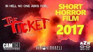 The Ticket (Short Horror Film) [2017]