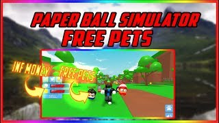 Roblox: Papier Ball Simulator FREE PETS UND INFINITE MONEY