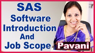SAS Software Introduction | What is SAS | Job Scope | SAS Training For True Beginners | By Pavani